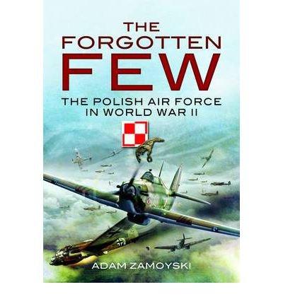 Portada del libro [FORGOTTEN FEW] by (Author)Zamoyski, Adam on Nov-19-09
