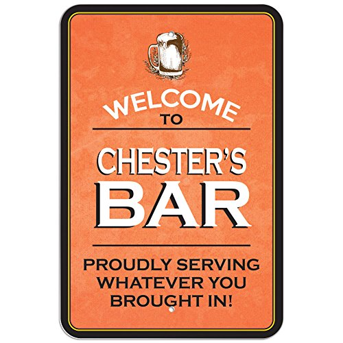 Welcome to Chester 's Bar 'Stolz, Whatever You Brought in Kunststoff Schild, Kunststoff, 12