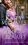 Much Ado About Rogues (Mills & Boon M&B) (Mills & Boon Special Releases)