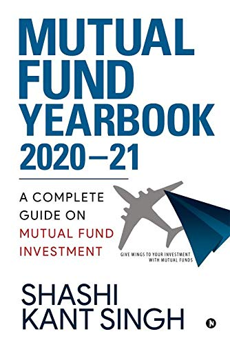 Mutual Fund YearBook 2020-21 : A Complete Guide on Mutual Fund Investment