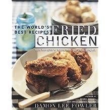 Fried Chicken by Damon Lee Fowler (1999-03-16)