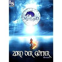 Mittland - Zorn der Götter - Fantasy-Novelle (German Edition)