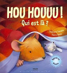 """Afficher """"Hou houuu ! Qui est là ?"""""""