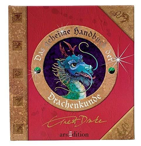 Das geheime Handbuch der Drachenkunde. Eine Anleitung für den Umgang mit Drachen