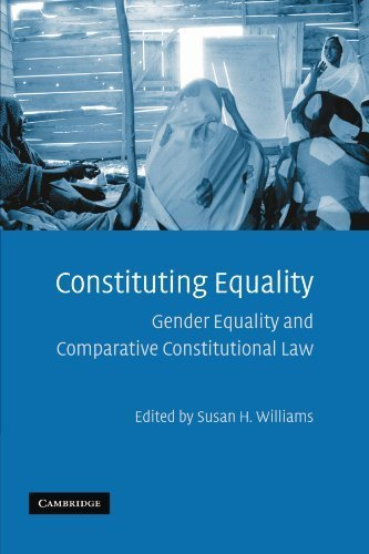 Constituting Equality: Gender Equality and Comparative Constitutional Law (2011-08-01)