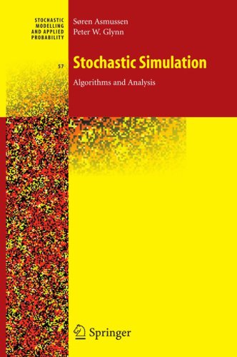 Stochastic Simulation: Algorithms and Analysis: 57 (Stochastic Modelling and Applied Probability)