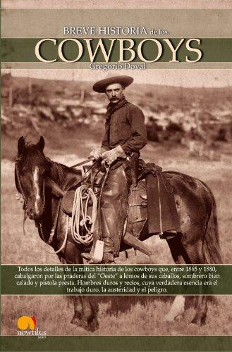 Breve historia de los cowboys por Gregorio Doval