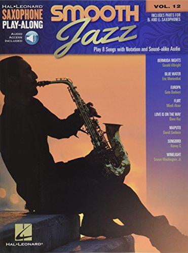 Saxophone Play-Along: Smooth Jazz (Hal Leonard Saxophone Play-along, Band 12)