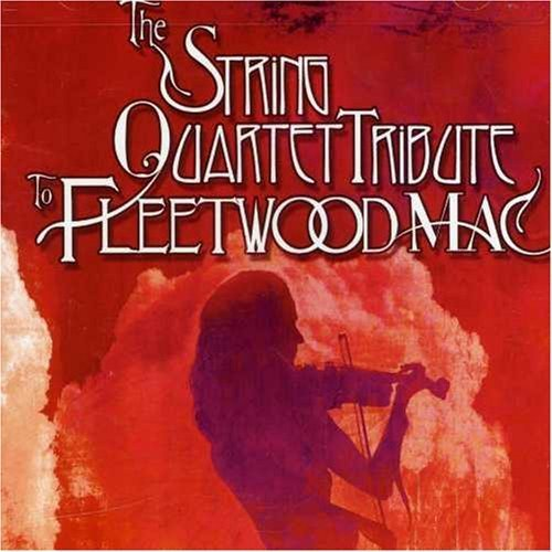 String Quartet Tribute to Fleetwood Mac by Tribute to Fleetwood Mac (2003-05-03)