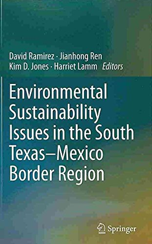 [(Environmental Sustainability Issues in the South Texas-Mexico Border Region)] [Edited by David Ramírez ] published on (March, 2014)
