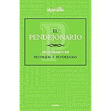 """El Pendejonario / The """"Pendejo-Nary"""""""