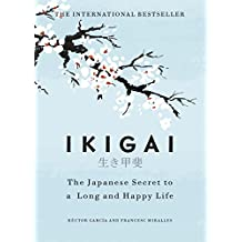 Ikigai: The Japanese Secret to a Long and Happy Life (2017)