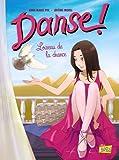 Danse !, Tome 4 - L'oiseau de la chance
