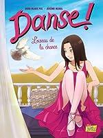 Danse !, Tome 4 - L'oiseau de la chance de Jérôme Morel