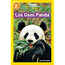 National Geographic Readers: Los Pandas (Pandas) (National Geographic Kids/Leyendo Solo, Nivel 2)