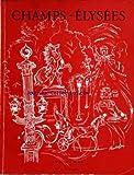 CHAMPS ELYSEES [No 2] du 01/04/1948 - LE RAYONNEMENT DE PARIS - LES ARTICLES DE OUDINOT - ROMAINS - CHANDET - SALACROU - VAN MOPPES - AUBIN - HERMITE - GUTH - BARBIER - DE BARONCELLI - BUISSOT - CADILHAC - CHANCEL - DE DALMASSY - MEGRET - DECUGIS - M