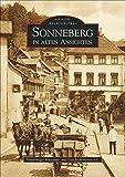 Sonneberg in alten Ansichten (Sutton Archivbilder) - Sonneberger Museums- und Gesch