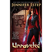 Unraveled (Elemental Assassin Book 15) (English Edition)