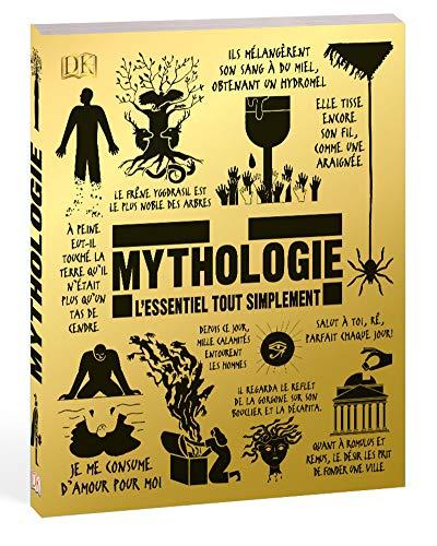 Mythologie : L'essentiel tout simplement