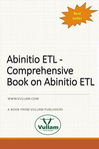 Abinitio ETL: Comprehensive Book on Abinitio ETL (English Edition)