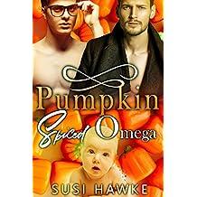 Pumpkin Spiced Omega: An M/M Omegaverse Mpreg Romance (The Hollydale Omegas Book 1) (English Edition)