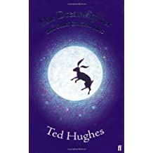 The Dreamfighter: And Other Creation Tales by Ted Hughes (2004-10-07)