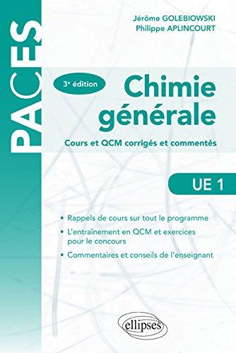 Chimie Générale Cours et QCM Corrigés et Commentés UE1 par Jérôme Golebiowski