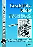 Produkt-Bild: Geschichtsbilder: Historisches Lernen mit Bildern und Karikaturen, Mit Foliensatz (Alle Klassenstufen) (ISB-Handreichungen)