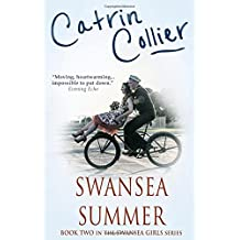 Swansea Summer: A gloriously nostalgic tale set in the 1950s (Swansea Girls Trilogy)