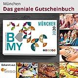B-MY Gutscheinbuch München Edition 2020 - Über 400 Gutscheine für Gastro, Freizeit, Wellness und Einkaufen - Städteherz Medien GmbH