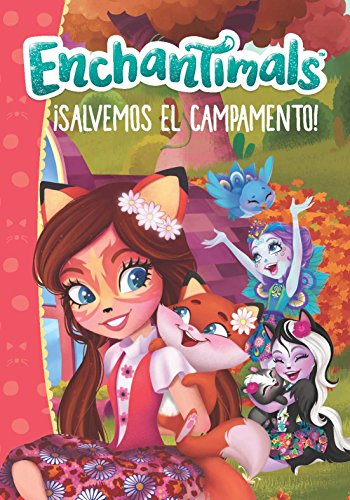 ¡Salvemos el campamento! (Enchantimals.)