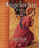 Best Libros de Los Ángeles - Angelorum : el libro de los ángeles Review