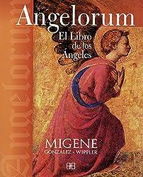 Angelorum: El libro de los ángeles