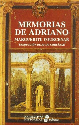 Memorias de Adriano (Narrativas Históricas) por Marguerite Yourcenar