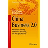 China Business 2.0: Analyze the Economy, Understand the Society, and Manage Effectively (Management for Professionals)