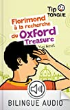 Telecharger Livres Florimond a la recherche du Oxford Treasure collection Tip Tongue A1 introductif des 8 ans (PDF,EPUB,MOBI) gratuits en Francaise