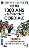 Telecharger Livres 1000 ans de mesentente cordiale (PDF,EPUB,MOBI) gratuits en Francaise