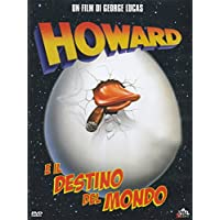 Howard...E Il Destino Del Mondo