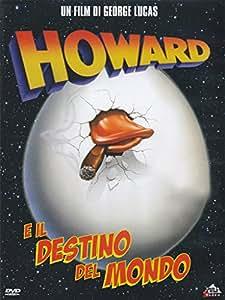 Howard...E Il Destino Del Mondo (Dvd)