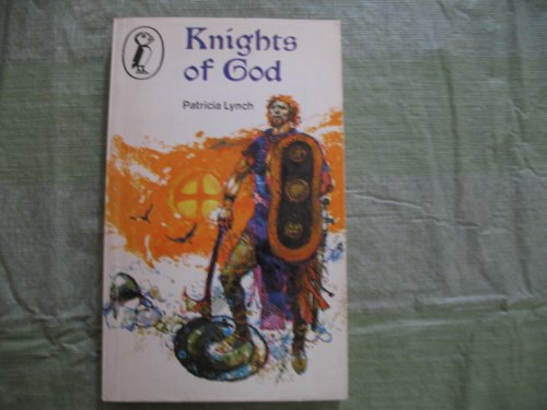 Knights of God : tales and legends of the Irish saints
