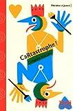 Cartastrophe ! : pièce en un acte et quatre scènes   Kocjan, Grégoire. Auteur