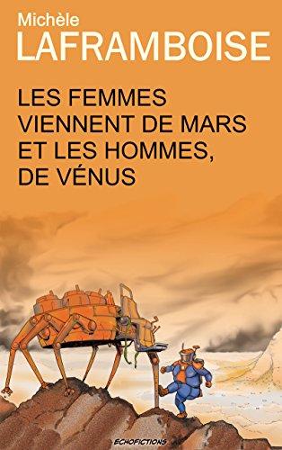 Les femmes viennent de Mars et les hommes de Vénus par Michèle Laframboise