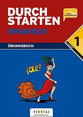 Durchstarten - Spanisch - Neubearbeitung: Durchstarten in Spanisch. 1. Lernjahr