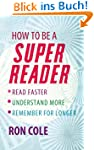 How To Be A Super Reader: Read faster...