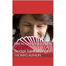 Einfach Reizen lernen!: Bridge für Anfänger