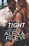 New York Times and #1 ebook bestselling author Alexa Riley returns with Hold Tight, the next novella in the For You seriesA hotshot consultant hired to streamline Osbourne Corp. meets his match in Pandora Justice—the more she plays hard to get, the m...