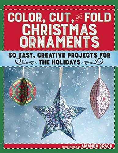 Color, Cut, and Fold Christmas Ornaments: 30 Easy, Creative Projects for the Holidays - Scrapbook-papier Weihnachten