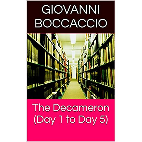 The Decameron (Day 1 to Day 5) (English Edition)