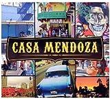 Casa Mendoza by Marco Mendoza (2010-05-04)