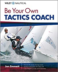 Be Your Own Tactics Coach (Wiley Nautical)